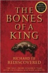 The Bones of a King by The Grey Friars Research Team