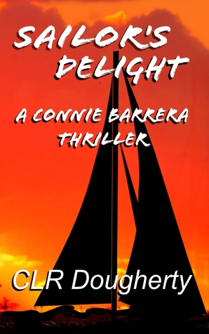 Sailor's Delight (Connie Barrera #2)