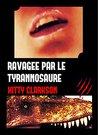 Ravagée par le tyrannosaure by Kitty Clarkson
