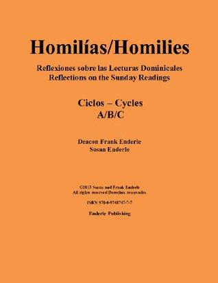 Homilías/Homilies Reflexiones sobre las Lecturas de Días de Precepto/Reflections on the Readings for Holy Days of Obligation Ciclos/Cycles A/B/C