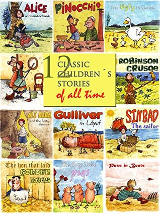 12 Classic Children´s Stories of All time