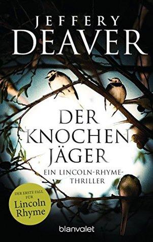 Der Knochenjäger by Jeffery Deaver
