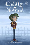 Oddly Normal, Book 1