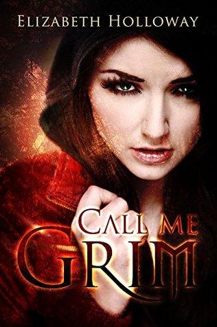 Call Me Grim (Call Me Grim, #1)