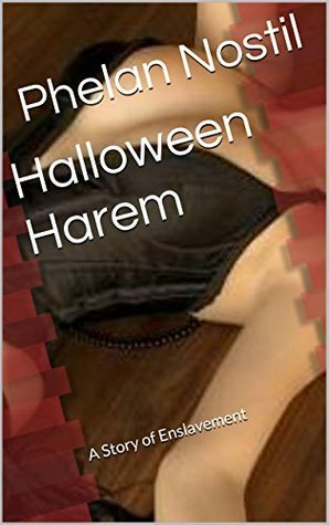 Halloween Harem: A Story of Enslavement (The Holiday Avatars series Book 3)