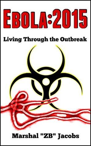 Ebola:2015: Living Through the Outbreak