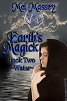 Earth's Magick: Water (Earth's Magick #2)