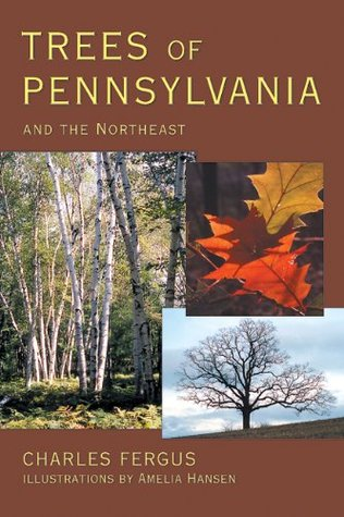 Trees of Pennsylvania: and the Northeast