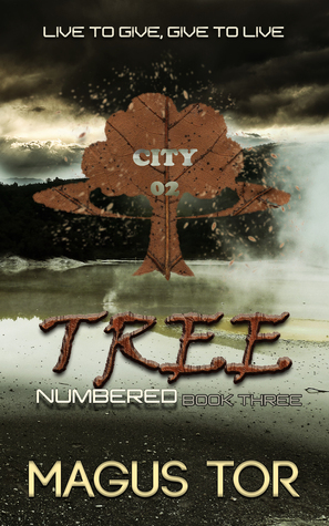 Tree: Live to give, give to live (Numbered Book 3)