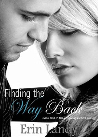 Finding the Way Back (The Forgiving Hearts Trilogy #1)