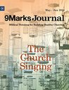 The Church Singing (9Marks Journal)