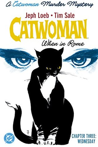 Catwoman: When In Rome (2004-) #3