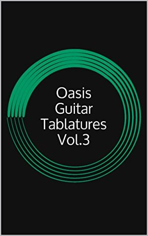 Oasis Guitar Tablatures Vol.3
