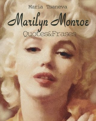 Marilyn Monroe: Quotes&Frases (English-Spanish Quotes Book 3)
