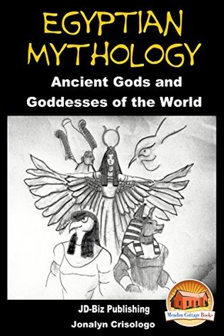 Egyptian Mythology - Ancient Gods and Goddesses of the World