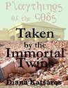 TAKEN BY THE IMMORTAL TWINS: A Tale of Paranormal Double Penetration