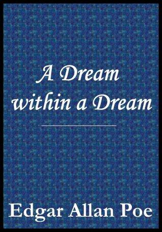 having a dream within a dream