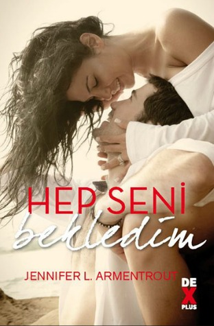 Hep Seni Bekledim (Wait for You, #1)