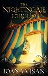 The Nightingale Circus by Ioana Visan