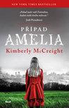 Případ Amelia by Kimberly McCreight