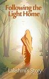 Following the Light Home: Lakshmi's Story