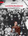 Luis Emilio Recabarren. Una biografía histórica