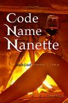 Code Name Nanette: Behind Enemy Lines (Amazon Queen, #1)