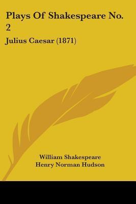 Plays of Shakespeare No. 2: Julius Caesar (1871)