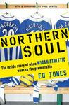 Northern Soul: One Little Club's Big Adventure