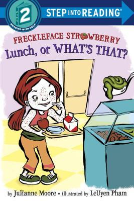 Freckleface Strawberry: Lunch, or Whats That?(Freckleface Strawberry 5) - Julianne Moore