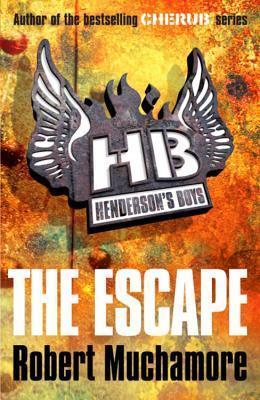 The Escape (Henderson's Boys, #1)