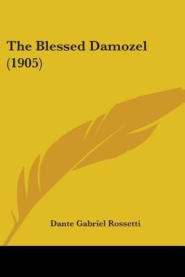 religious symbolism in the blessed damozel a poem by dante gabriel rossetti