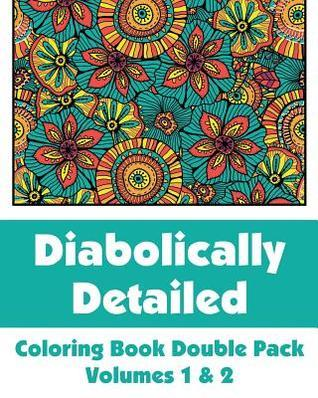 Diabolically Detailed Coloring Book Double Pack (Volumes 1 & 2)