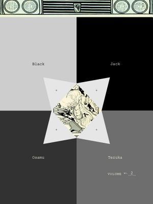 Black Jack, Vol. 2 by Osamu Tezuka