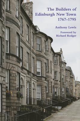 The Builders of Edinburgh New Town 1767 - 1795