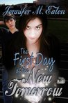 The First Day of the New Tomorrow