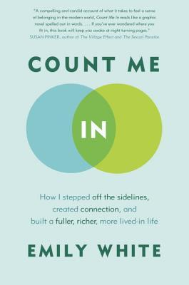 count-me-in-how-i-stepped-off-the-sidelines-created-connection-and-built-a-fuller-richer-more-lived-in-life