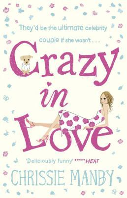 Crazy in Love by Chris Manby