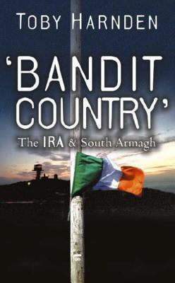 Toby harnden bandit country