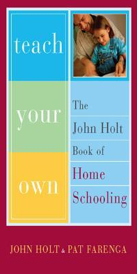 critique on john holts artitlce right to ones own learning essay Read the article and answer the following accurately 1) what major criticism of formal education does holt discuss in paragraphs 1-7.
