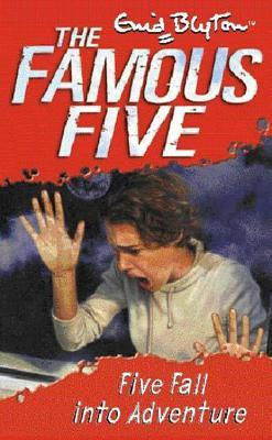 Five Fall Into Adventure (Famous Five, #9)