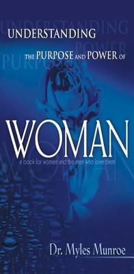 Understanding the Purpose & Power of Woman