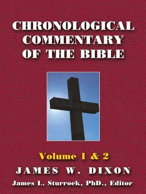 chronological-commentary-of-the-bible-a-guide-for-understanding-the-scriptures-volume-1-2