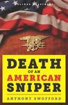 Death of an American Sniper: The Extraordinary Life and Tragic End of Navy SEAL Chris Kyle, the Country's Most Lethal Soldier (Kindle Single)