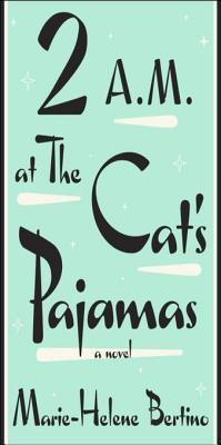 2 A.M. at The Cats Pajamas
