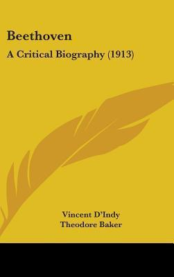 Beethoven: A Critical Biography (1913)