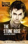 Doctor Who: The Stone Rose: The History Collection