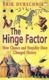 The Hinge Factor by Erik Durschmied