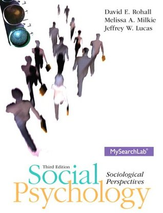 Social Psychology: Sociological Perspectives