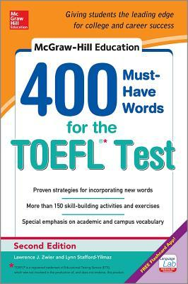 McGraw-Hill Education 400 Must-Have Words for the TOEFL Test